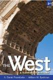 West,The: A Narrative History, Volume One: To 1660 Plus NEW MyHistoryLab with eText -- Acces...