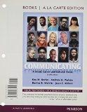 Communicating: A Social, Career, and Cultural Focus, Books a la Carte Edition (12th Edition)