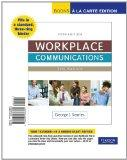 Workplace Communications: The Basics, Book a la Carte Edition (5th Edition)