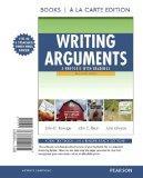 Writing Arguments: A Rhetoric with Readings, Brief Edition, Books a la Carte Edition (9th Ed...