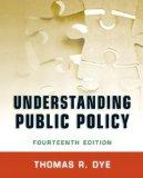 Understanding Public Policy (14th Edition)