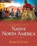 Introduction to Native North America, An Plus MySearchLab with eText -- Access Card Package ...