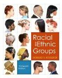 Racial and Ethnic Groups Plus NEW MySocLab with eText -- Access Card Package (13th Edition)