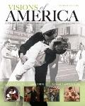 Visions of America : A History of the United States, Combined Volume Plus NEW MyHistoryLab w...
