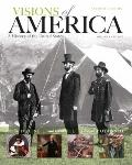 Visions of America : A History of the United States, Volume One Plus NEW MyHistoryLab with E...