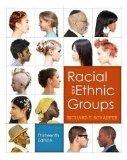 Racial and Ethnic Groups, Books a la Carte Plus NEW MySocLab with eText -- Access Card Packa...