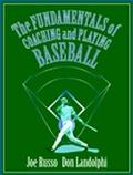 Fundamentals of Coaching and Playing Baseball