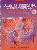 Desktop Publishing for Educators Using Adobe PageMaker: Version 6.5 - Reza Azarmsa - Paperba...