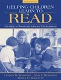 Helping Children Learn to Read Creating a Classroom Literacy Environment