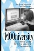 Mooniversity A Student's Guide to Online Learning Environments