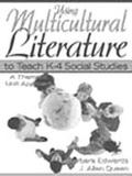Using Multicultural Literature to Teach K-4 Social Studies A Thematic Unit Approach