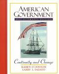 American Government: Continuity and Change : 1997 Alternate Edition