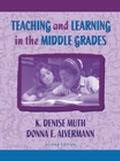 Teaching and Learning in the Middle Grades
