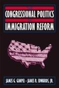 Congressional Politics of Immigration Reform