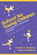 School for Young Children Developmentally Appropriate Practices