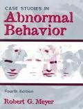Case Studies in Abnormal Behavior