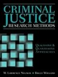 Criminal Justice Research Methods Qualitative and Quantitative Approaches
