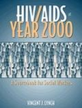 HIV/AIDS at Year 2000 A Sourcebook for Social Workers
