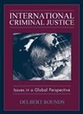 International Criminal Justice Issues in a Global Perspective
