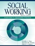 Social Working Exercises in Generalist Practice