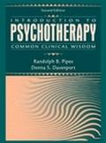 Introduction to Psychotherapy Common Clinical Wisdom