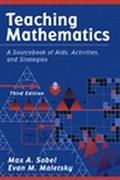 Teaching Mathematics: A Sourcebook of Aids, Activities, and Strategies (3rd Edition)