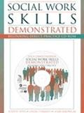 Student Guide and Workbook for Social Work Skills Demonstrated Beginning Direct Practice Cd-Rom