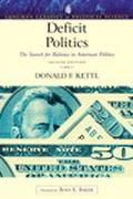 Deficit Politics The Search for Balance in American Politics