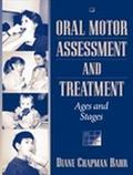 Oral Motor Assessment and Treatment Ages and Stages