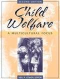 Child Welfare A Multicultural Focus