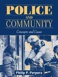 Police and Community Concepts and Cases