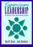 Supervisory Leadership Focus on Instruction