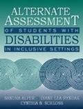 Alternate Assessment of Students With Disabilities in Inclusive Settings