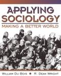 Applying Sociology Making a Better World