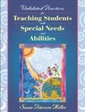 Validated Practices for Teaching Students With Diverse Needs and Abilities