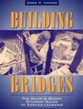 Building Bridges The Allyn & Bacon Student Guide to Service-Learning