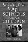 Creating Safe Schools for All Children
