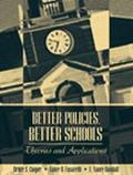 Better Policies, Better Schools Theories and Applications