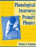 Phonological Awareness and Primary Phonics