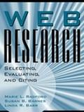 Web Research Selecting, Evaluating, and Citing