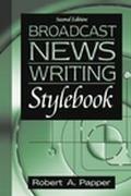 Broadcast News Writing Stylebook