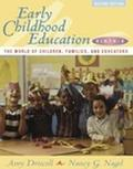 Early Childhood Education, Birth-8: The World of Children, Families, and Educators