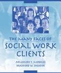 Many Faces of Social Work Clients