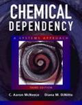 Chemical Dependency A Systems Approach