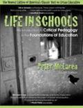 Life in Schools An Introduction to Critical Pedagogy in the Foundations of Education