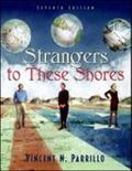 Strangers to These Shores Race and Ethnic Relations in the United States