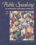 Public Speaking An Audience-Centered Approach