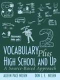 Vocabulary Plus High School and Up A Source-Based Approach