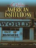 Crisis in American Institutions