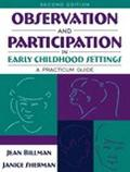 Observation and Participation in Early Childhood Settings A Practicum Guide